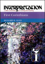 Interpretation: A Bible Commentary for Teaching and Preaching First Corinthians
