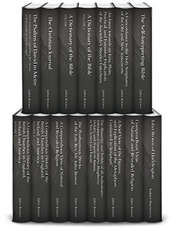 The Works of John Brown of Haddington (14 vols.)