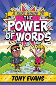 book cover of A Kid's Guide to the Power of Words