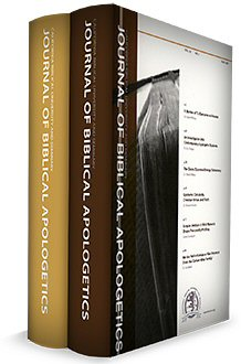 Journal of Biblical Apologetics, vols. 10 & 11