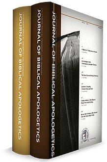 Journal of Biblical Apologetics, vols. 10 & 11