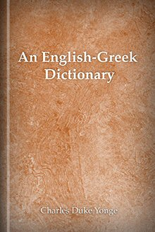An English–Greek Dictionary