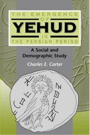 The Emergence of Yehud in the Persian Period: A Social and Demographic Study