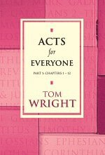 Acts for Everyone, part 1