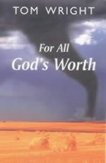 For All God's Worth