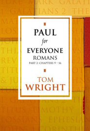 Paul for Everyone: Romans, part 2
