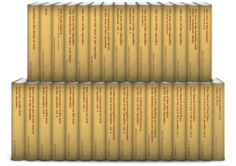 Classic Commentaries and Studies on the Acts of the Apostles (31 vols.)