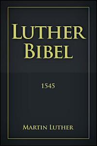 Luther Bibel (1545)
