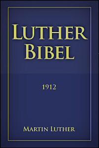 Luther Bibel (1912) (LUT)