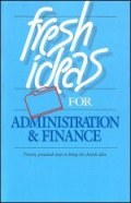 Fresh Ideas for Administration & Finance