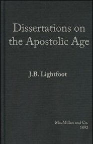 Dissertations on the Apostolic Age
