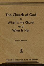 The Church of God: What Is the Church and What Is Not?