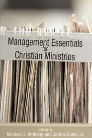Management Essentials for Christian Ministries