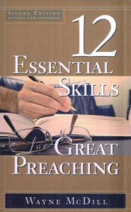 The 12 Essential Skills for Great Preaching