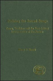 Defining the Sacred Songs: Genre, Tradition, and the Post-Critical Interpretation of the Psalms