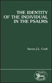 The Identity of the Individual in the Psalms