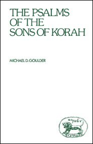 The Psalms of the Sons of Korah