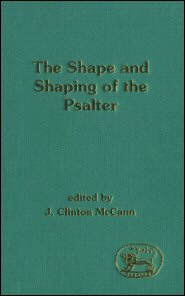 Shape and Shaping of the Psalter