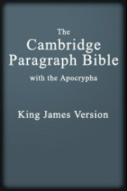 The Cambridge Paragraph Bible of the Authorized English Version (KJV)