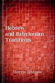 Hebrew and Babylonian Traditions