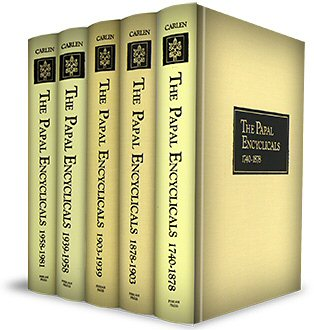 The Papal Encyclicals: 1740–1981 (5 vols.)
