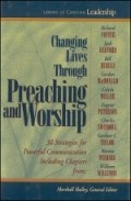 Changing Lives through Preaching and Worship