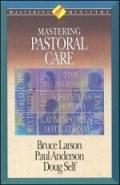 Mastering Pastoral Care