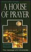 A House of Prayer: The Message of 2 Chronicles