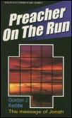 Preacher on the Run: The Message of Jonah