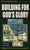Building for God's Glory: Haggai and Zechariah