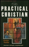 The Practical Christian: The Message of James