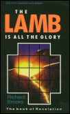 The Lamb is all the Glory: Revelation