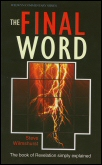 The Final Word: The Book of Revelation Simply Explained