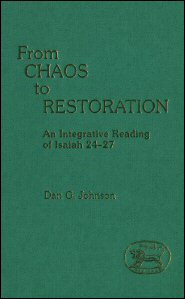 From Chaos to Restoration: An Integrative Reading of Isaiah 24–27