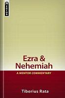 Mentor Commentary: Ezra & Nehemiah