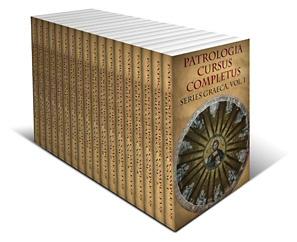 Patrologiae Cursus Completus, Series Graeca, Part 1 (vols. 1–18)
