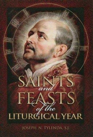 Saints and Feasts of the Liturgical Year, rev. ed.