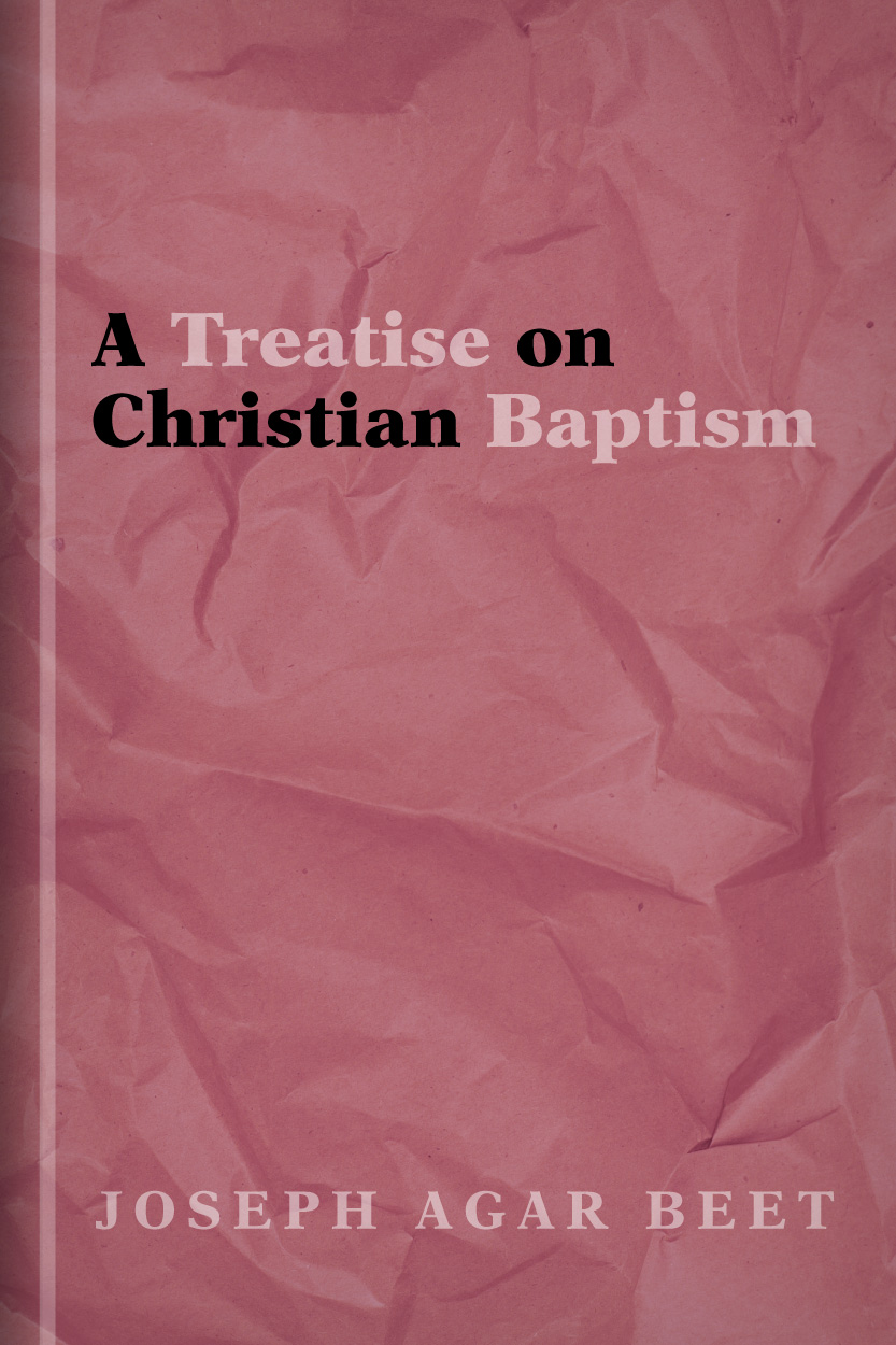 A Treatise on Christian Baptism