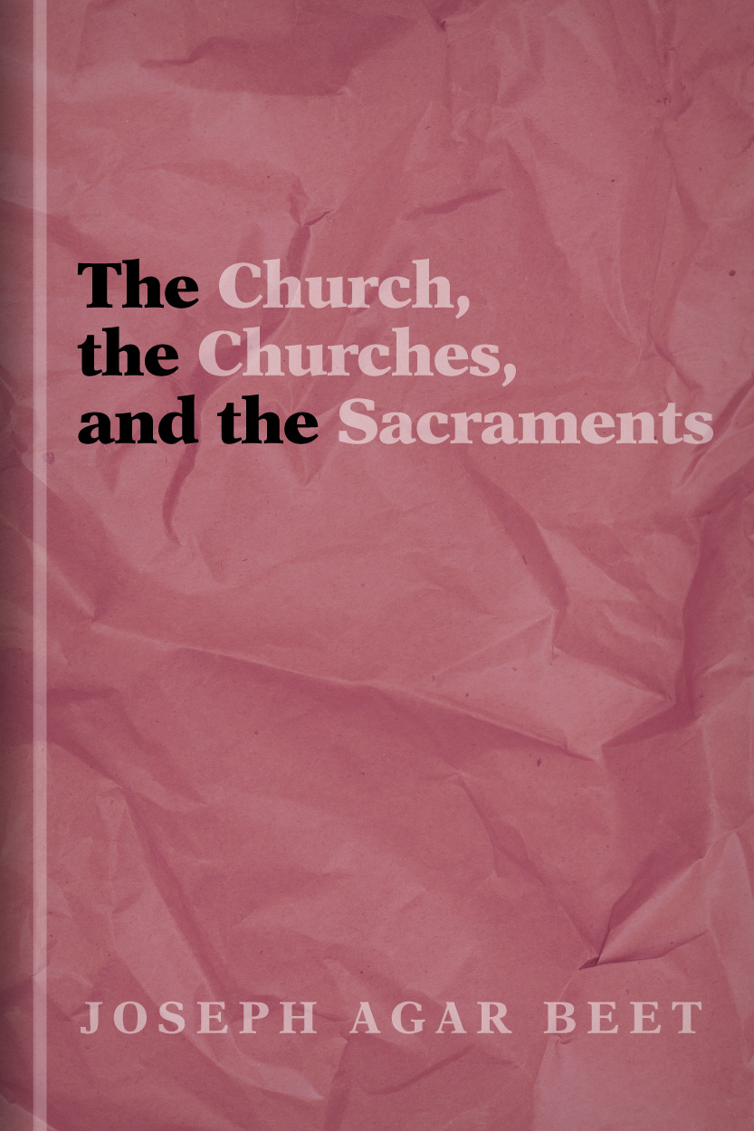 The Church, the Churches, and the Sacraments