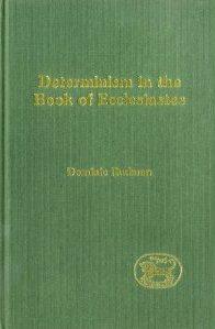 Determinism in the Book of Ecclesiastes