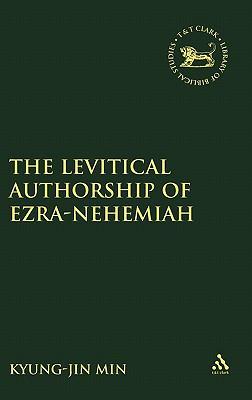 The Levitical Authorship of Ezra-Nehemiah