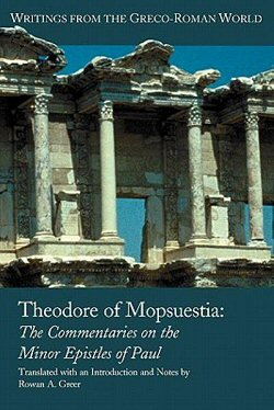 Theodore of Mopsuestia: Commentary on the Minor Pauline Epistles