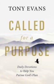 Called for a Purpose: Daily Devotions to Help You Pursue God's Plan