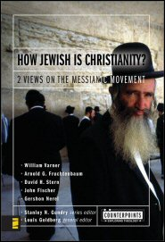 How Jewish Is Christianity?: 2 Views on the Messianic Movement