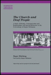 The Church and Deaf People: A Study of Identity, Communication, and Relationships with Special Reference to the Ecclesiology of Jurgen Moltmann