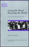 Living the Word, Resisting the World