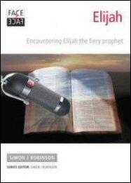 Face2Face with Elijah: Encountering Elijah the Fiery Prophet