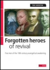 Forgotten Heroes of Revival
