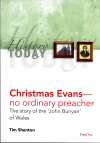 Christmas Evans: No Ordinary Preacher