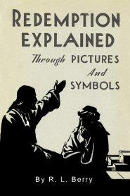Redemption Explained through Pictures & Symbols